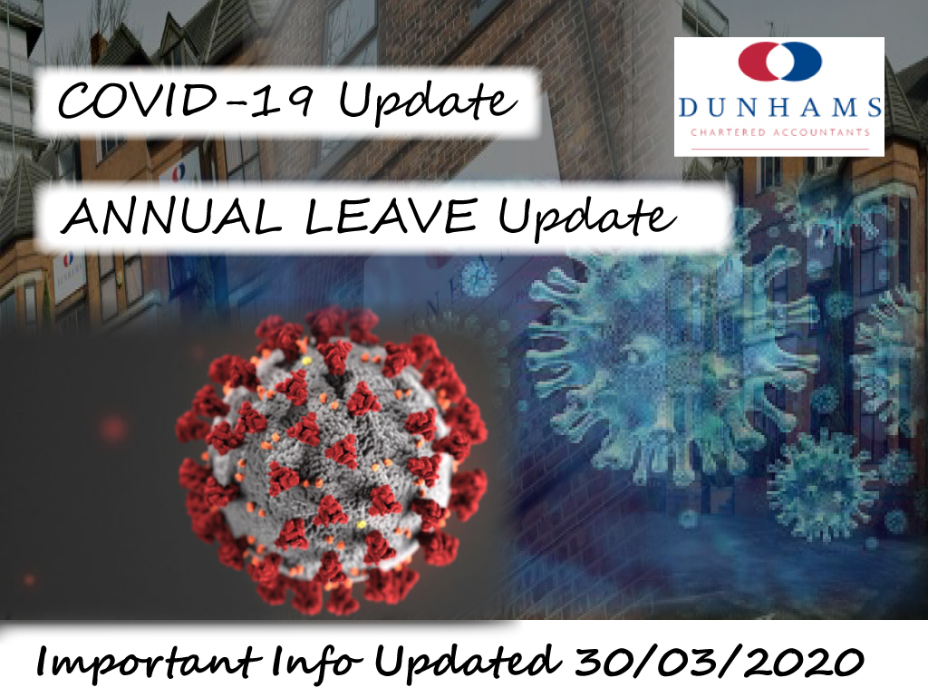 Dunhams Annual Leave Update - Coronavirus Covid-19 30th March 2020