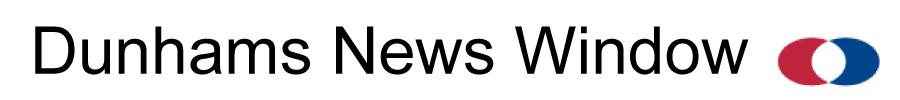 Dunhams News Window Headline