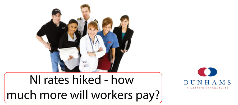 NI rates hiked – how much more will workers pay? | Dunhams News